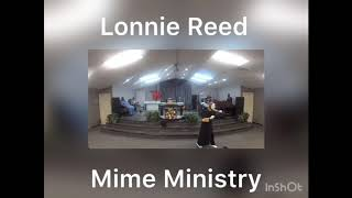 Lonnie Reed Mime Ministries