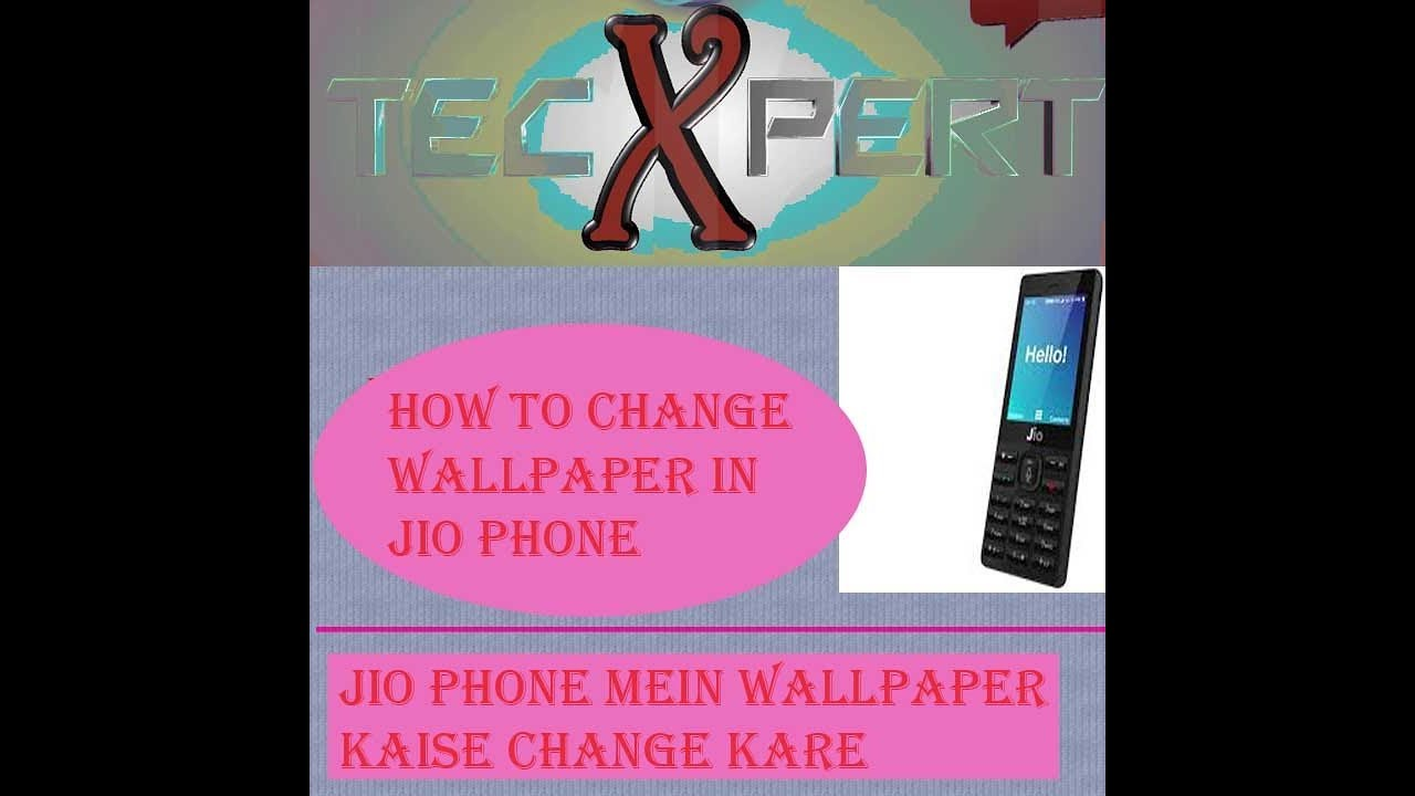 Jio Phone How To Change Wallpaper In Jio Phone Youtube