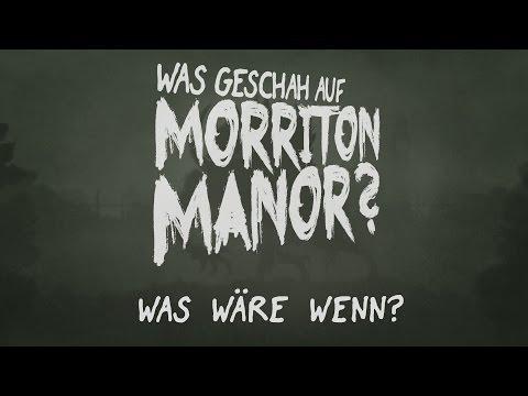 Pen & Paper: Was geschah auf Morriton Manor? Kapitel 2 | Was wäre wenn | 24.03.2017