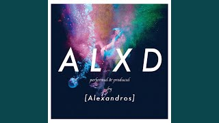 [ALEXANDROS] - Leaving Grapefruits
