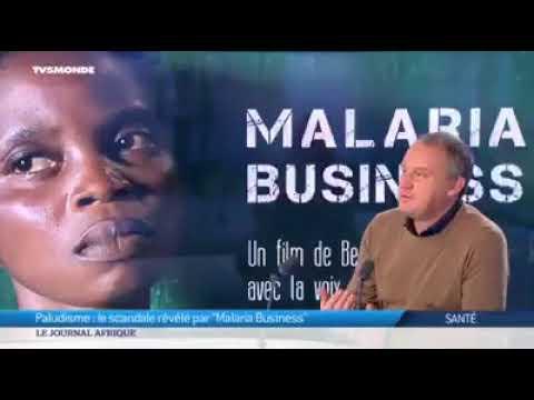 Le scandale du paludisme révélé par un documentaire Malaria Business Vidéo dailymotion