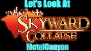 Let's Look At Skyward Collapse