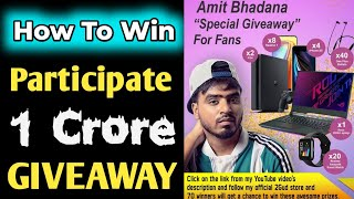 How To Participate & Win Amit Bhadana Giveaway | Amit Bhadana | Amit Bhadana Giveaway |