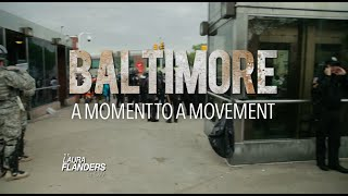 Baltimore: A Moment to a Movement | #GRITtv