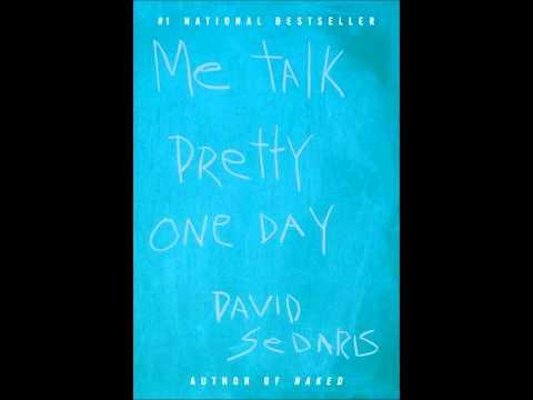 """Me Talk Pretty One Day"" by David Sedaris"