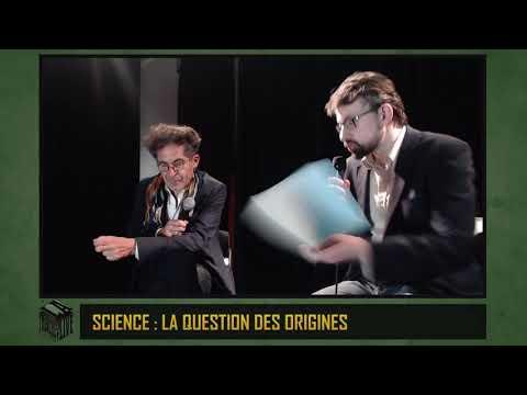 Science : la question des origines (Etienne KLEIN) - TenL#62