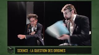 Science : la question des origines (Etienne KLEIN) - TenL#62
