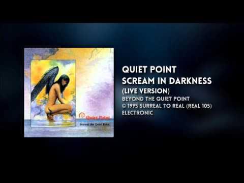 Quiet Point - Scream In Darkness (Live Version)