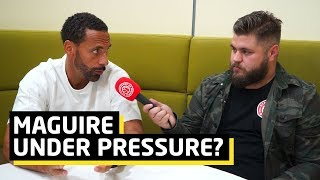 Maguire Under Pressure?   Rio Ferdinand   Warm Down