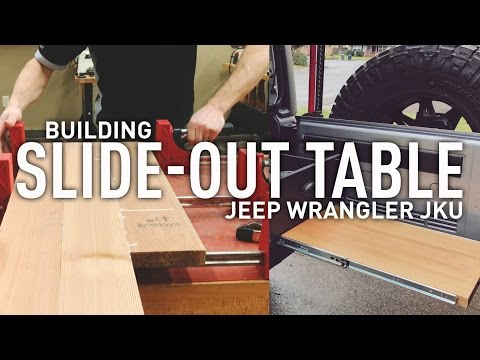 DIY Building slide out table for Jeep Wrangler Drawer System