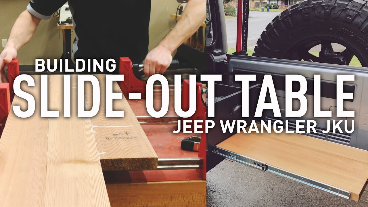 Diy Building Slide Out Table For Jeep Wrangler Drawer