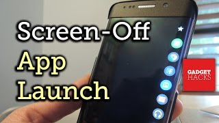 Launch Apps on Your Galaxy S6 Edge While the Screen is Off [How-To]