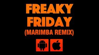 Download this ringtone on itunes/iphone: http://bit.ly/freakyfridaymarimba mp3/m4r file andorid: http://bit.ly/2i3vfn0 ▬▬▬▬▬▬▬▬▬▬▬▬...
