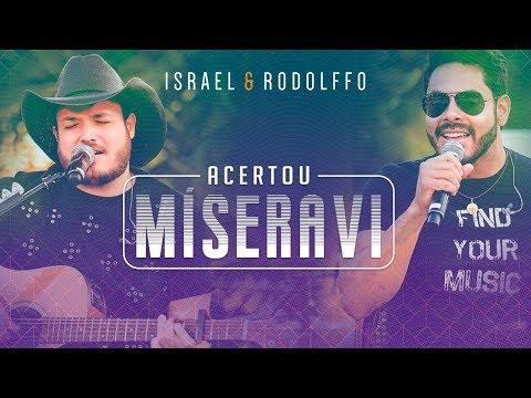 israel-e-rodolffo---acertou-míseravi-(onde-a-saudade-mora)-[vídeo-oficial]