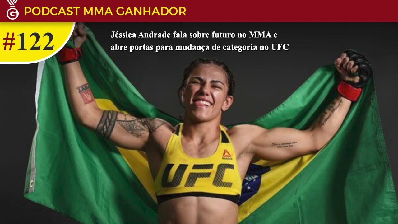 Podcast MMA Ganhador #122 com Jéssica Andrade