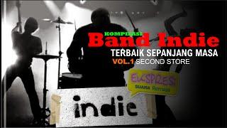 Merinding!! Kompilasi Lagu Band Indie Terbaik Sepanjang Masa Vol.1 Enakeun!