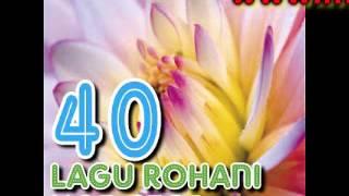 40 lagu rohani Kristen nonstop