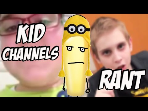 KID YOUTUBE CHANNELS RANT (ft. MamaMax)