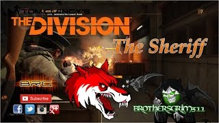 The Sheriff - The Division - BloodRush Gaming