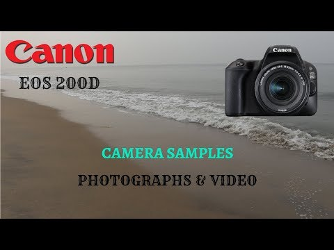 Canon EOS 200D Photo and Video Samples