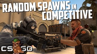 Competitive CS:GO but the Spawns are Random