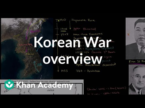 Korean War overview | The 20th century | World history | Khan Academy