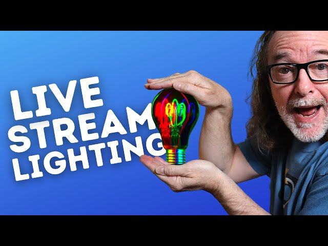 Live Streaming Lighting Tips - Make That Live Stream Look Good!