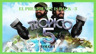 TROPICO 5 [HD] #001 - El Gouvenur (Presidente) heißt Sie Willkommen! | Let's Play Tropico 5