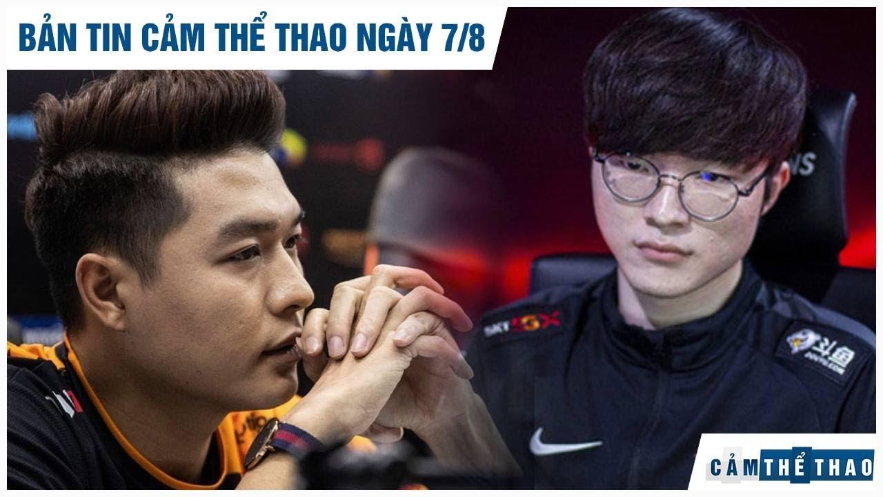 Bản tin Cảm Thể Thao 7/8 Gấu nhậm chức HLV Team FLash, Faker nhận chục tin nhắn chửi rủa khi T1 thua