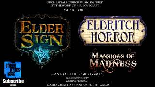 Eldritch Horror & Elder Sign: 1 Hour of H.P. Lovecraft Creepy Music for Board Games and Role Playing
