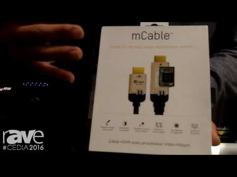 CEDIA 2016: Marseille Launches mCable, A HDMI Cable with Built-In 4K Processor