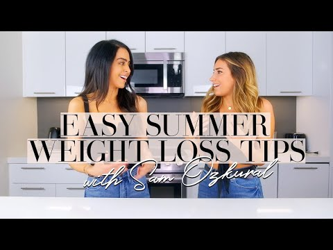 Healthy Summer Weight Loss Tips Feat Sam Ozkural | Dr Mona Vand