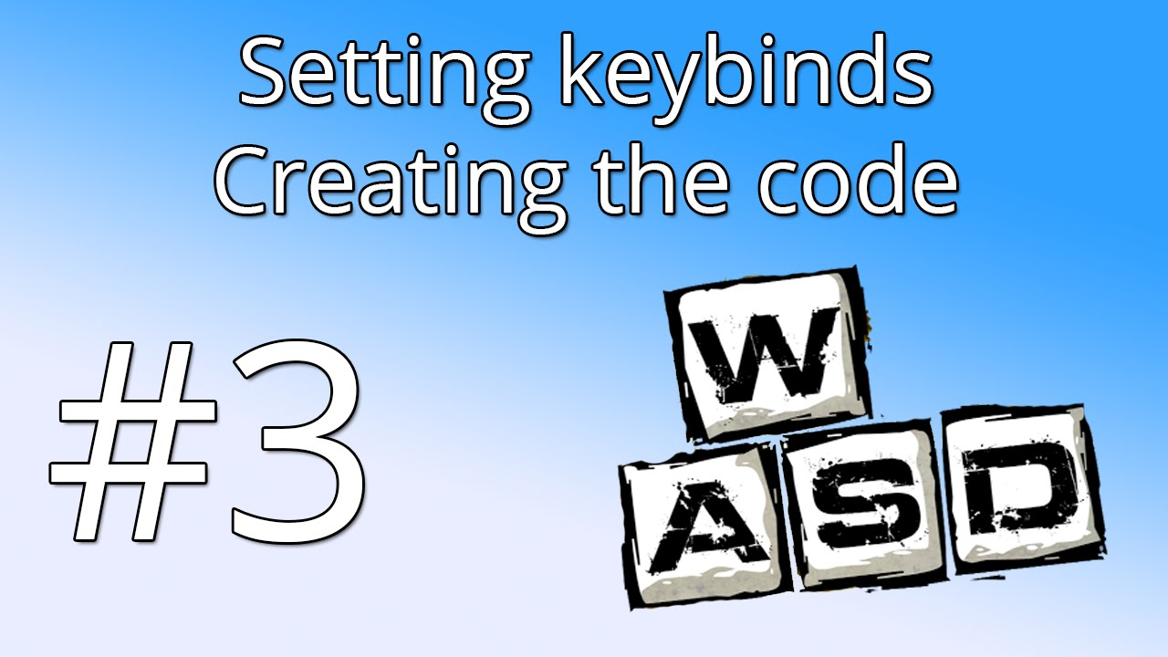 3  Unity tutorial: Setting keybinds and Controls - The code