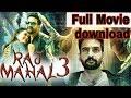 Raj Mahal 3 full movie in Hindi dubbed download full HD