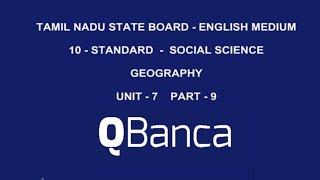 qbanca   tamilnadu state board   10th std social science geography  english medium unit 7  part 9