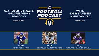 OBJ Traded to the Browns + NFL Free Agency Reactions (Ep. 328)