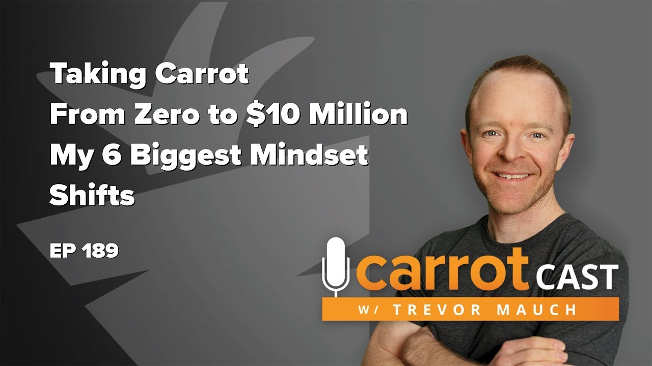 Behind the Scenes at Carrot | My 6 Biggest Mindset Shifts To Grow A Company From Zero to $10 Million