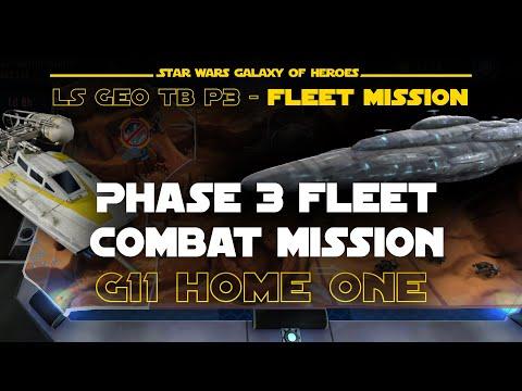 Phase 3 Home One Rebel Fleet Combat Mission - LS Geo TB | SWGOH