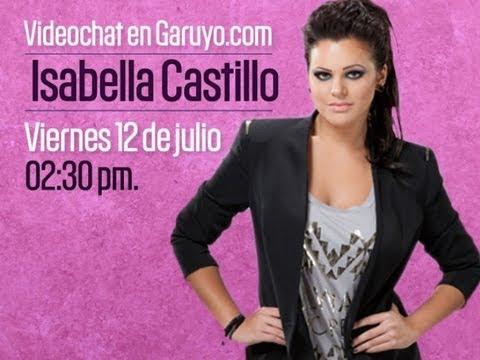 Videochat con Isabella Castillo | Garuyo.com entrevista