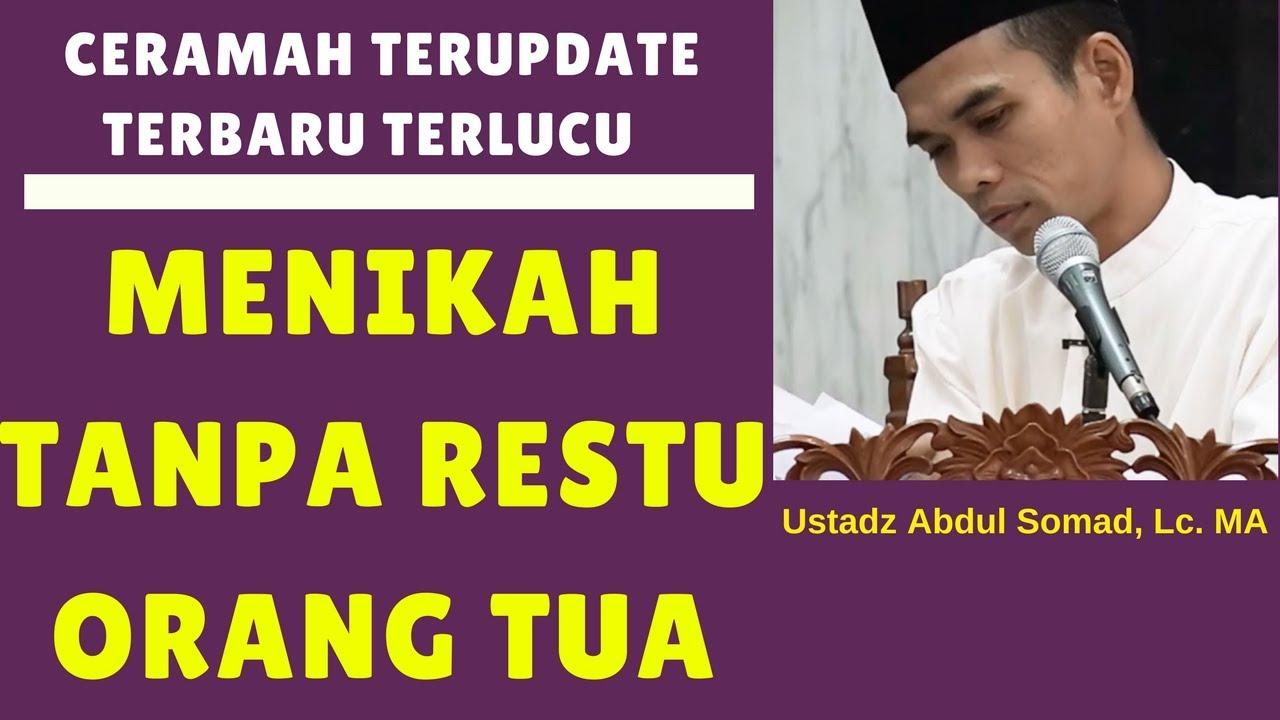 Bolehkan Menikah Tanpa Restu Orang Tua Ustadz Abdul Somad Lc Ma