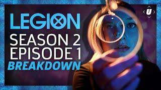 Legion Season 2: Episode 1 Breakdown!