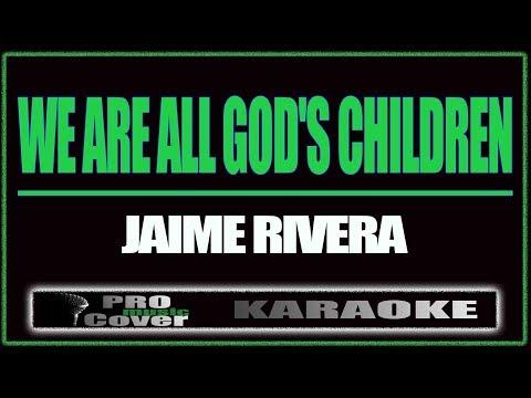 We are all God's children