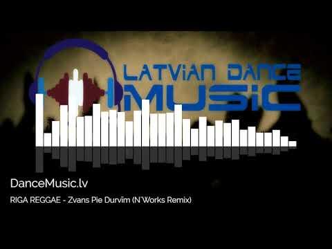 RIGA REGGAE - Zvans Pie Durvīm (N`Works D'n'B Remix)