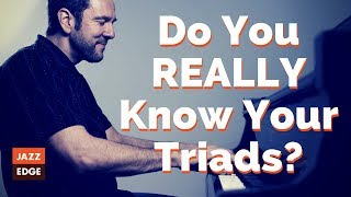 Do You REALLY Know Your Triads at the Piano?