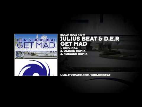 Julius Beat & D.E.R - Get Mad