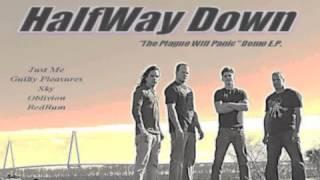 "HalfWay Down ""Oblivion"""
