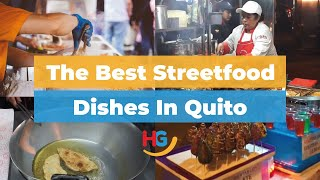 The best streetfood dishes in Quito