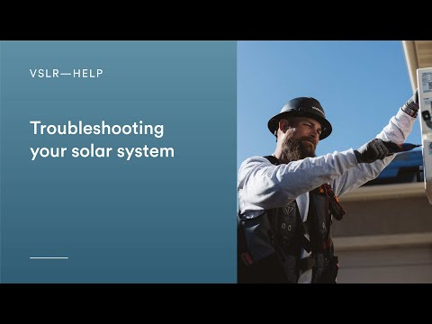 Troubleshooting Your Solar System (Enphase)