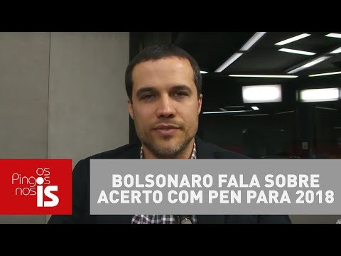 Felipe Moura Brasil: Bolsonaro Fala Sobre Acerto Com PEN Para 2018
