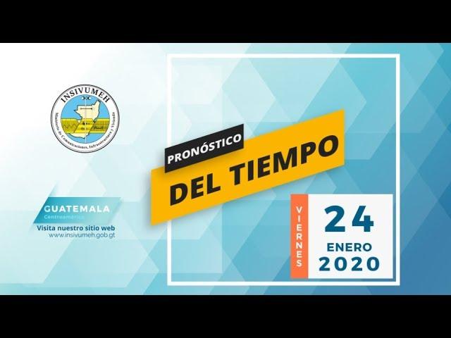 Pronóstico del tiempo para viernes 24 de enero de 2020